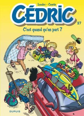 """Afficher """"Cédric n° 27 C'est quand qu'on part ?"""""""