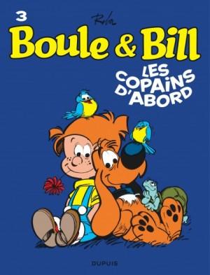 """Afficher """"Boule & Bill n° 3Les copains d'abord"""""""