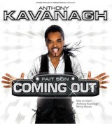 "Afficher ""Anthony Kavanagh fait son coming out"""