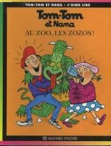 """Afficher """"Tom-Tom et Nana n° 24 Au zoo, les zozos !"""""""