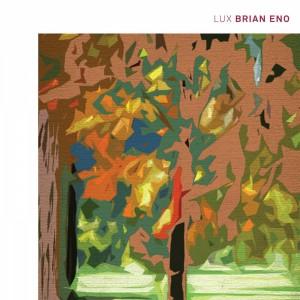 vignette de 'Lux (Brian Eno)'
