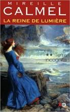 """Afficher """"La reine de lumière n° 2 Terra incognita"""""""