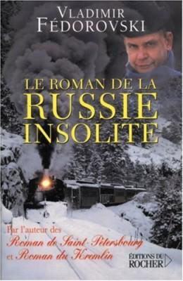 """Afficher """"Le roman de la Russie insolite"""""""