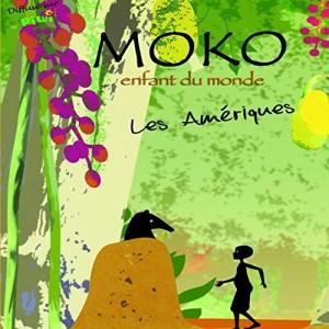 """Afficher """"Moko enfant du monde"""""""