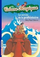"""Afficher """"La Cabane Magique n° 6 Le sorcier de la préhistoire"""""""