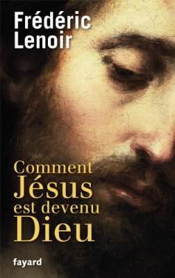 """Afficher """"Comment Jésus est devenu Dieu"""""""