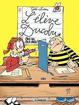 L'élève Ducobu n° 13Pas vu, pas pris !