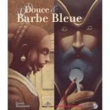 """Afficher """"Douce et Barbe bleue"""""""