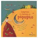 """Afficher """"Comptines et chansons du papagaio"""""""