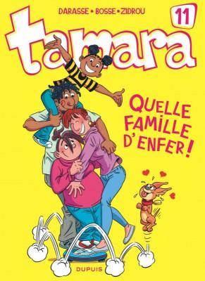 "Afficher ""Tamara n° 11Quelle famille d'enfer !"""