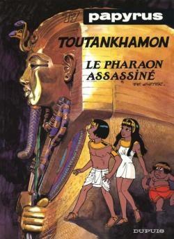 """Afficher """"Papyrus n° 17 Toutankhamon, le pharaon assassiné"""""""