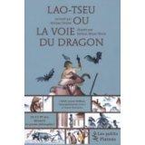 "Afficher ""Lao-Tseu ou La voie du dragon"""