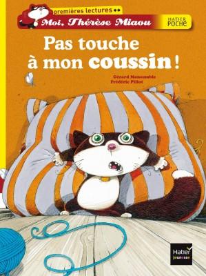 """Afficher """"Moi, Thérèse Miaou Pas touche à mon coussin !"""""""