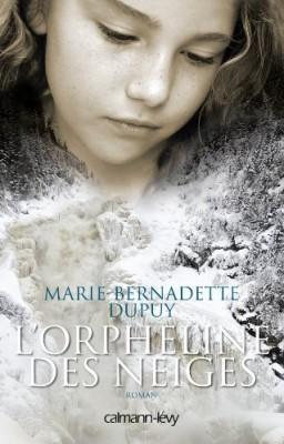 vignette de 'L'Orpheline des neiges (Marie-Bernadette Dupuy)'