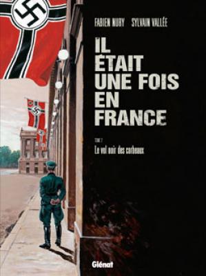 """Afficher """"Il était une fois en France n° 2 Le vol noir des corbeaux"""""""