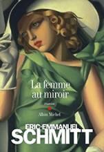vignette de 'La femme au miroir (Éric-Emmanuel Schmitt)'