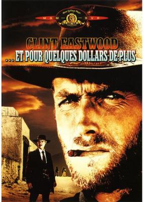 """Afficher """"Et pour quelques dollars de plus"""""""