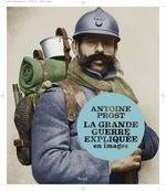 """Afficher """"Grande guerre expliquée en images (La)"""""""