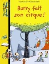 """Afficher """"Barry fait son cirque !"""""""