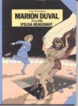 """Afficher """"Marion Duval n° 2 Marion Duval et la voix d'Elisa Beauchant"""""""