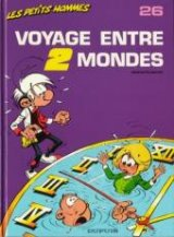 """Afficher """"Les Petits Hommes n° 26 Voyage entre 2 mondes"""""""