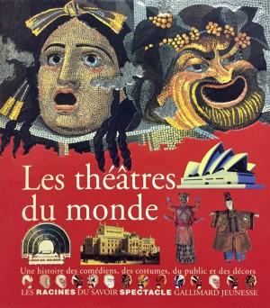 """Afficher """"Les théâtres du monde"""""""