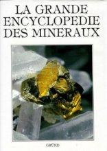 """Afficher """"La Grande encyclopédie des minéraux"""""""