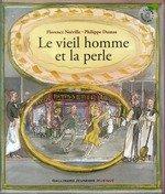 vignette de 'Le vieil homme et la perle (Florence Noiville)'