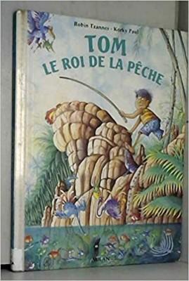 """Afficher """"Tom, le roi de la pêche"""""""
