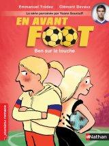 """Afficher """"En avant foot n° Tome 4 Ben sur la touche"""""""