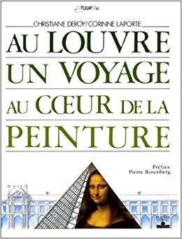 """Afficher """"Au Louvre, un voyage au coeur de la peinture"""""""