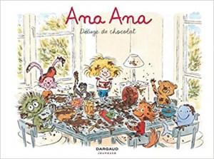 """Afficher """"Ana Ana n° 02 Déluge de chocolat"""""""