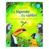 """Afficher """"La Légende du colibri"""""""