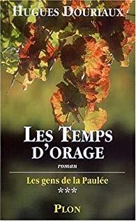 """Afficher """"Les gens de La Paulée n° 3 Les temps d'orage"""""""