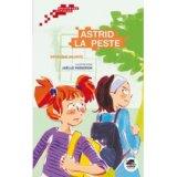 """Afficher """"Astrid la peste"""""""