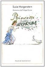"""Afficher """"Princesse Atchoum"""""""