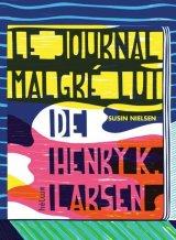 """Afficher """"Le Journal malgré lui de Henry K. Larsen"""""""