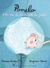 """Afficher """"Pomélo s'en va de l'autre côté du jardin"""""""