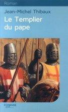 """Afficher """"Le templier du pape"""""""