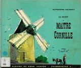 """Afficher """"Le secret de Maître Cornille"""""""