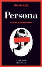 "Afficher ""Les visages de Victoria Bergman n° 1 Persona"""