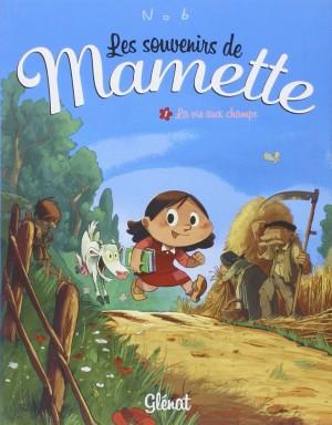 """Afficher """"Les souvenirs de Mamette n° 1La vie aux champs"""""""
