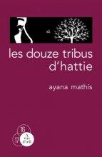 """Afficher """"Les douze tribus d'Hattie"""""""
