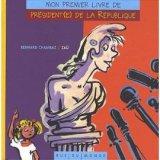 """Afficher """"Mon premier livre de président(e) de république"""""""