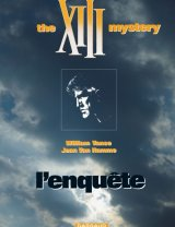 "Afficher ""XIII. n° 13 L'Enquête : the XIII mystery"""
