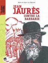 """Afficher """"Jean Jaurès contre la barbarie"""""""