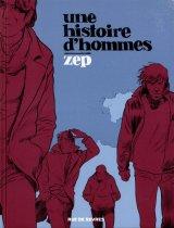 vignette de 'Une histoire d'hommes (Zep)'