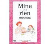 Couverture de Mine de rien : Catherine Dolto-Tolich s'adresse aux tout-petits