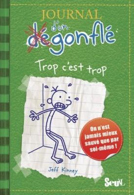 """Afficher """"Journal d'un dégonflé n° 3Trop c'est trop"""""""