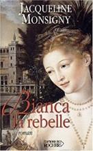 "Afficher ""Bianca la rebelle"""